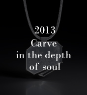 2013 Carve in the depth of Soul